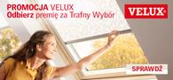 Promocja VELUX - premiujemy trafny wybór